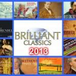 Brilliant Classics 2013: Meine Top 5