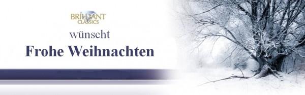 Brilliant Classics Deutschland: Frohe Weihnachten