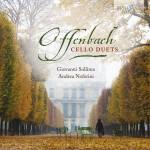 Andrea Noferini & Giovanni Sollima – Jacques Offenbach: Cello Duets Opp. 49, 51 & 54