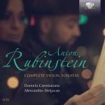 Daniela Cammarano & Alessandro Deljavan – Anton Rubinstein: Complete Violin Sonatas