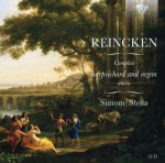 Simone Stella – Johann Adam Reincken: Complete Harpsichord and Organ Music