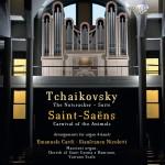 Emanuele Cardi & Gianfranco Nicoletti – Pyotr Ilyich Tchaikovsky · Camille Saint‐Saëns: Arrangements for Organ 4‐Hands