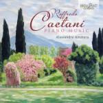 Alessandra Ammara – Roffredo Caetani: Piano Music