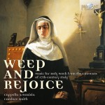 Cappella Artemisia, Candace Smith - Weep and Rejoice: Music for Holy Week from the Convents of 17th Century Italy