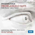 WDR Sinfonieorchester Köln, Michail Jurowski - Dmitri Shostakovich: Michelangelo Suite · Pushkin Romances · Japanese Romances