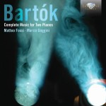 Matteo Fossi & Marco Gaggini – Béla Bartók: Complete Works for Two Pianos