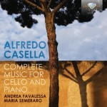 Andrea Favalessa & Maria Semeraro – Alfredo Casella: Music for Cello and Piano