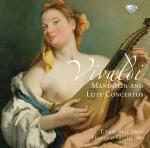 L'Arte Dell'Arco – A. Vivaldi: Mandolin and Lute Concerti