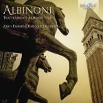 Zero Emission Baroque Orchestra, Carlo Centemeri – Tomaso Albinoni: Trattenimenti Armonici op. 6