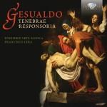 Ensemble Arte Musica, Francesco Cera – Carlo Gesualdo: Tenebrae Responsoria