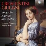 Veronica Amarres & Sandro Volta – Girolamo Crescentini · Mauro Giuliani: Songs for Soprano and Guitar
