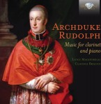 Luigi Magistrelli & Claudia Bracco – Archduke Rudolph: Music for Clarinet and Piano