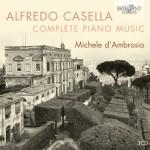 Michele d'Ambrosio - Alfredo Casella: Complete Piano Music