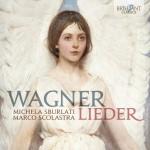 Michela Sburlati & Marco Scolastra – Richard Wagner: Lieder
