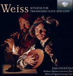 Stefano Sabene & Mario D'Agosto – Silvius Leopold & Johann Sigismund Weiss: Sonatas for Transverse Flute and Lute