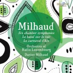Various Artists – Darius Milhaud: Orchestral Music
