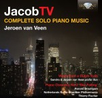 Jeroen van Veen – Jacob Ter Veldhuis: Complete Solo Piano Music