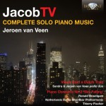 Jeroen van Veen (u. a.) – Jacob Ter Veldhuis: Complete Solo Piano Music · Views from a Dutch Train · Piano Concerto No. 2 'Sky Falling'
