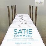Jeroen van Veen – Erik Satie: Slow Music
