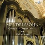 Giulio Piovani – Felix Mendelssohn Bartholdy: Complete Organ Music