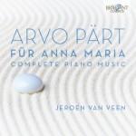 Jeroen van Veen – Arvo Pärt: Complete Piano Music (New Edition)