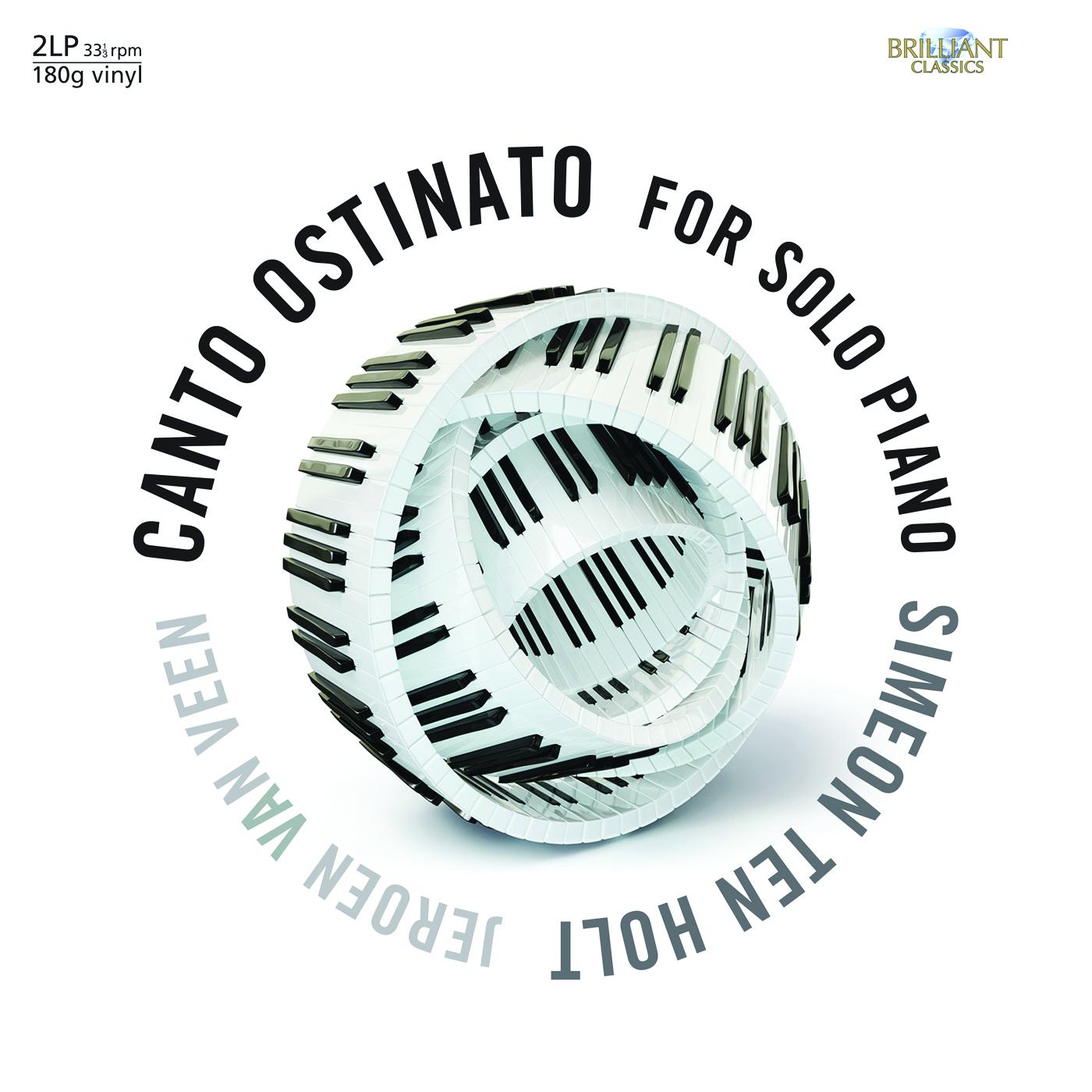 Jeroen van Veen – Simeon ten Holt: Canto Ostinato for Solo Piano (Vinyl)