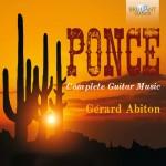 Gérard Abiton – Manuel Ponce: Complete Guitar Music