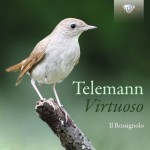 Il Rossignolo – Georg Philipp Telemann: Virtuoso