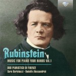 Duo Pianistico di Firenze - Anton Rubinstein: Music for Piano Four Hands – Vol. 1