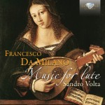 Sandro Volta – Francesco da Milano: Music for Lute