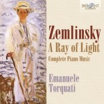 Emanuele Torquati - Alexander Zemlinsky: Complete Piano Music