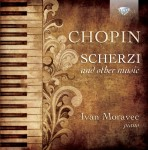 Ivan Moravec - Frédéric Chopin: Scherzi and other music