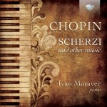 Ivan Moravec – Frédéric Chopin: Scherzi and other music