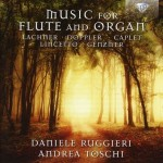 Daniele Ruggieri & Andrea Toschi – Music For Flute And Organ