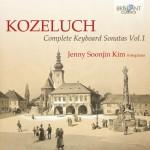 Jenny Soonjin Kim – Leopold Kozeluch: Complete Keyboard Sonatas – Vol. 1