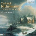Michele Benuzzi – Christoph Nichelmann: Harpsichord Sonatas