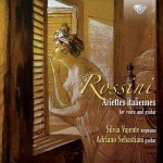 Silvia Vajente & Adriano Sebastiani – Gioachino Rossini: Ariettes Italiannes for Voice and Guitar
