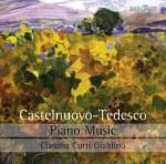 Claudio Curti Gialdino – Mario Castelnuovo‐Tedesco: Piano Music