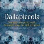 Maria Clementi, Luca Fanfoni– Luigi Dallapiccola: Complete Solo Piano Music · Complete Music For Violin & Piano