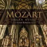 Ivan Ronda – Wolfgang Amadeus Mozart: Organ Music