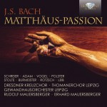 Dresdner Kreutzchor · Thomanerchor Leipzig · Gewandhausorchester Leipzig, Rudolf Mauersberger · Erhard Mauersberger - Johann Sebastian Bach: Matthäus-Passion