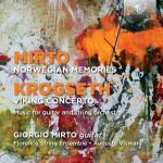 Giorgio Mirto · Florence String Ensemble, Augusto Vismara - Giorgio Mirto: Norwegian Memories · Landscapes | Gisle Krogseth: Viking Concerto