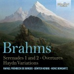 Various Artists - Johannes Brahms: Serenades 1 and 2 · Overtures · Haydn Variations