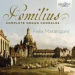 Felix Marangoni – Gottfried August Homilius: Complete Organ Chorales