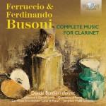 Davide Bandieri – Ferdinando & Ferruccio Busoni: Complete Music for Clarinet