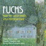 Giulio Plotino · Claudio Cavalletti · Enrico Maria Polimanti – Robert Fuchs: Late Works for Violin, Viola & Piano – Piano Trio, Violin Sonata, Viola Phantasiestücke