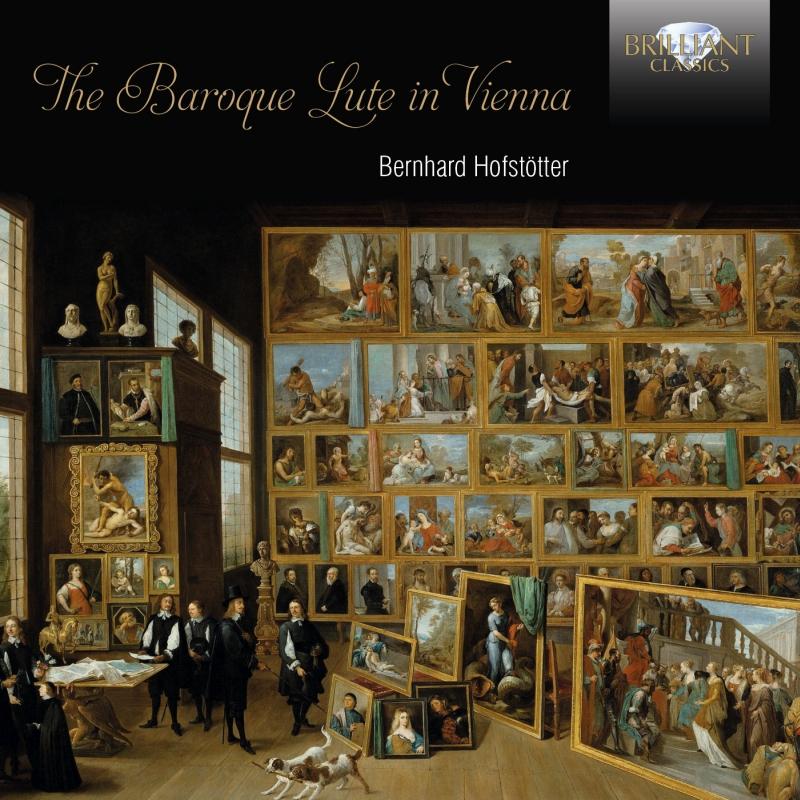 Bernhard Hofstötter – Various Composers: The Baroque Lute in Vienna