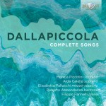 Filippo Farinelli – Luigi Dallapiccola: Complete Songs