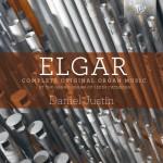 Daniel Justin - Edward Elgar: Complete Original Organ Music