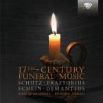 Schütz-Akademie, Howard Arman - Schütz · Praetorius · Schein · Demantius: 17th Century Funeral Music